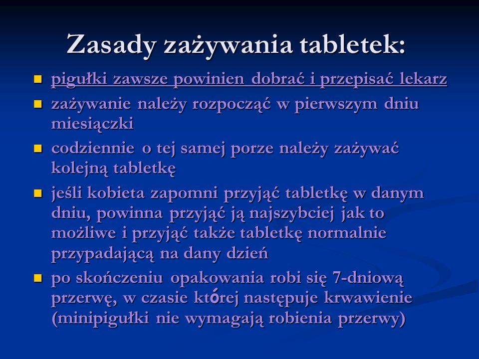 Zasady zażywania tabletek: