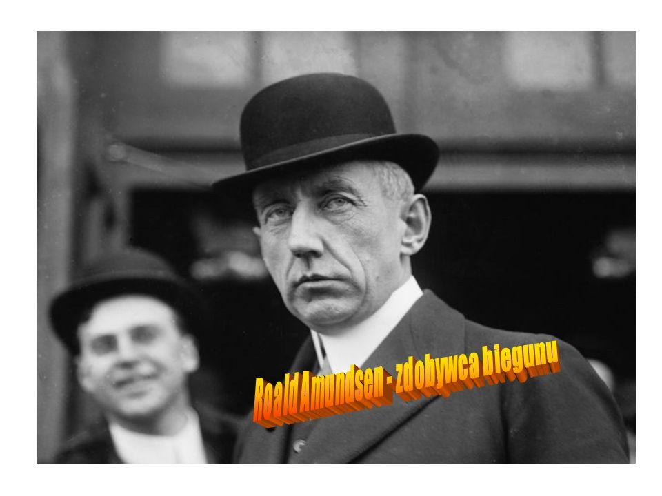Roald Amundsen - zdobywca biegunu