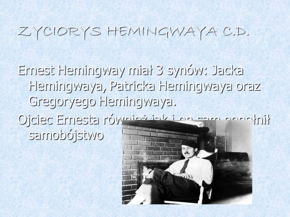 ZYCIORYS HEMINGWAYA C.D.