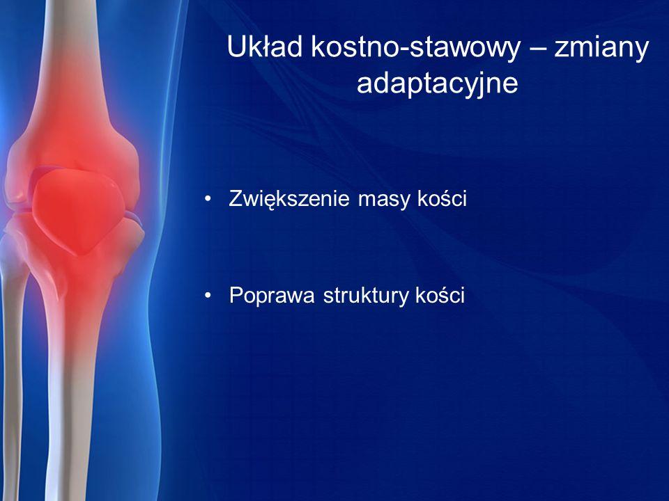 Układ kostno-stawowy – zmiany adaptacyjne
