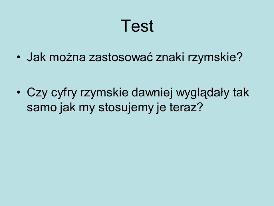 Test Jak można zastosować znaki rzymskie