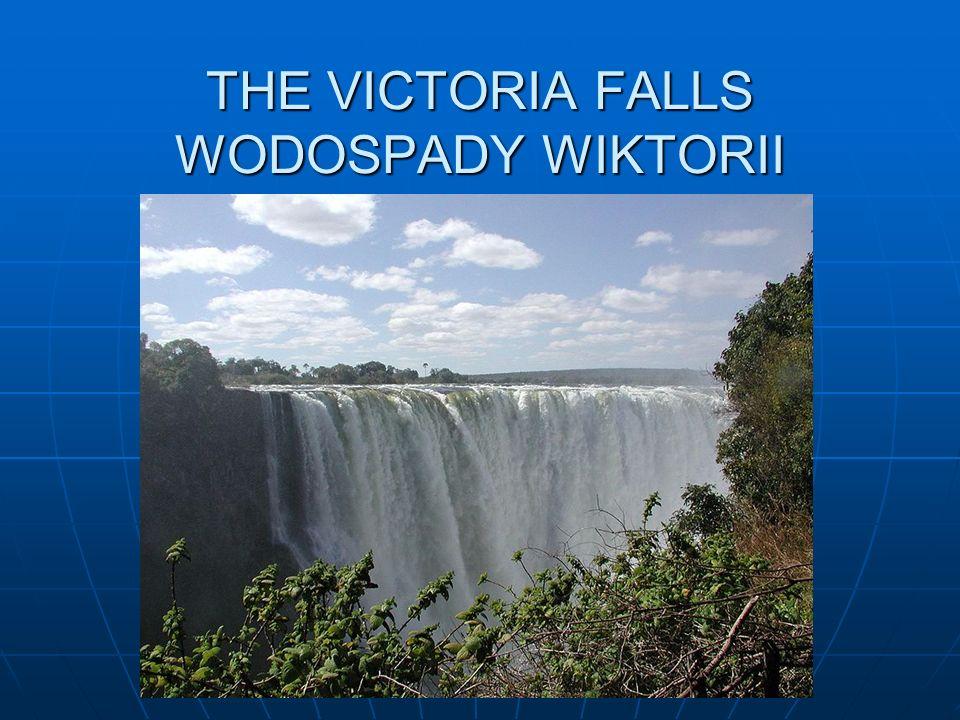 THE VICTORIA FALLS WODOSPADY WIKTORII