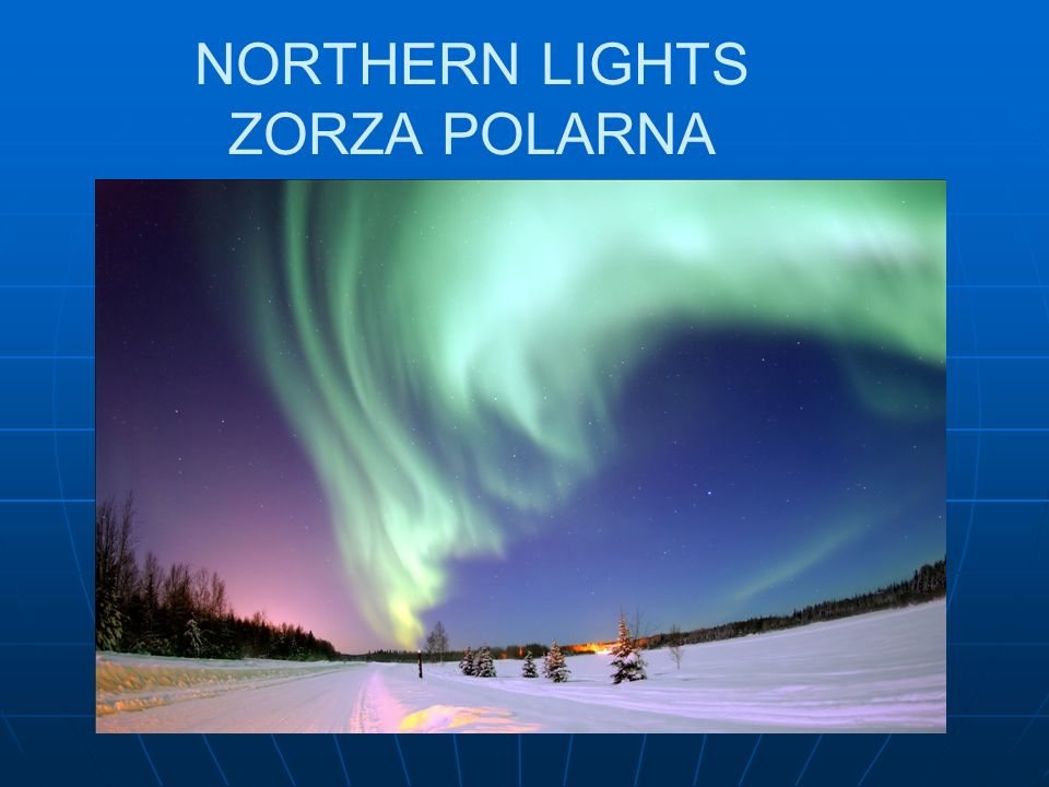 NORTHERN LIGHTS ZORZA POLARNA