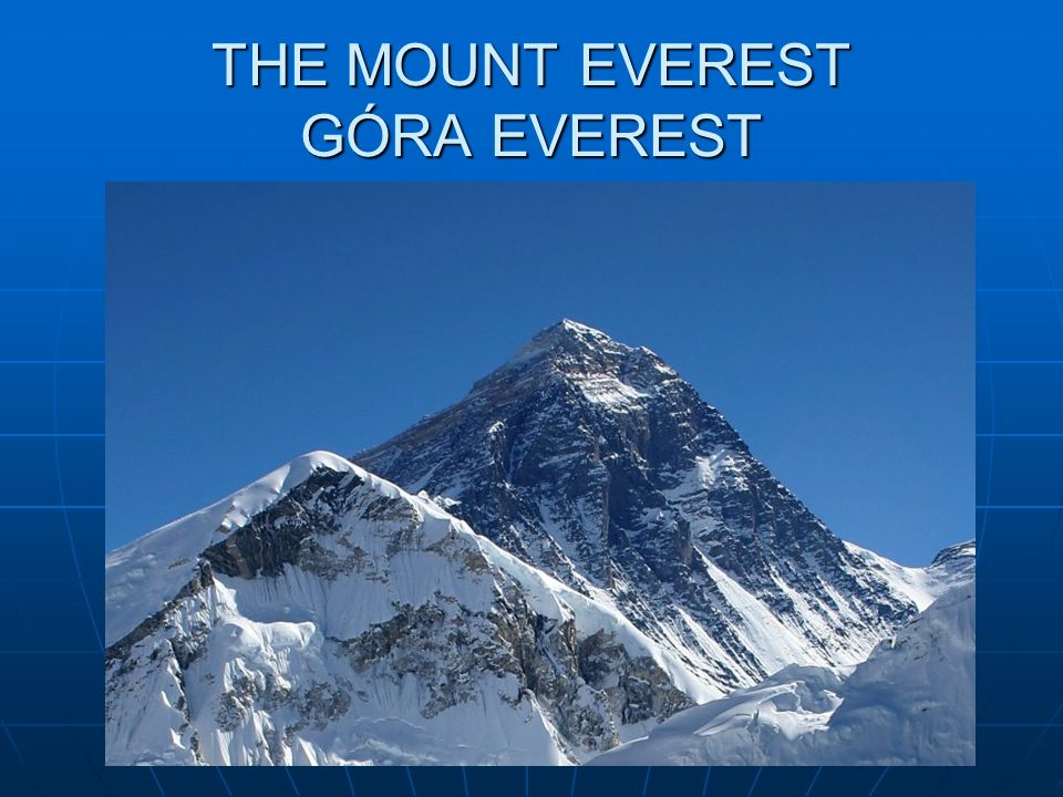 THE MOUNT EVEREST GÓRA EVEREST