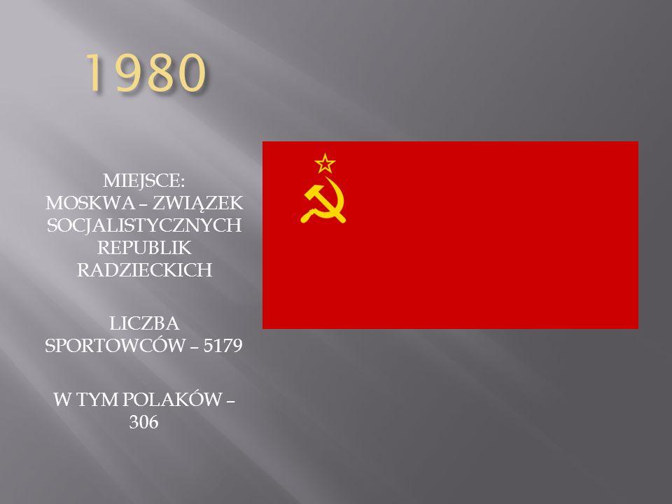 MIEJSCE: MOSKWA – ZWIĄZEK SOCJALISTYCZNYCH REPUBLIK RADZIECKICH