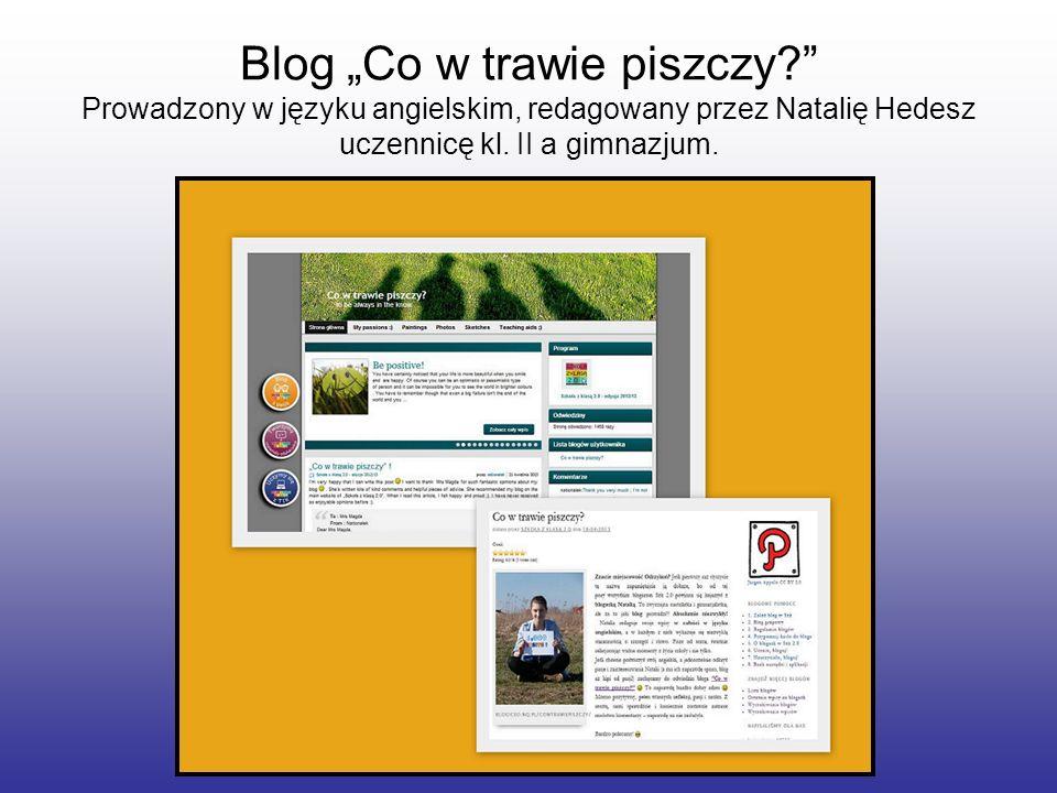 """Blog """"Co w trawie piszczy"""