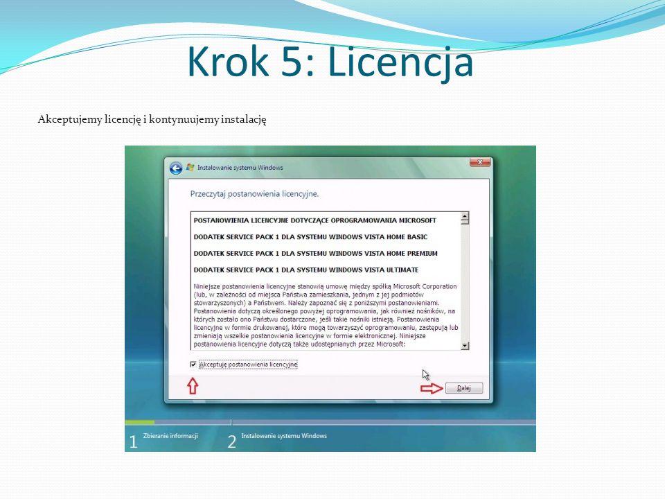 Krok 5: Licencja Akceptujemy licencję i kontynuujemy instalację