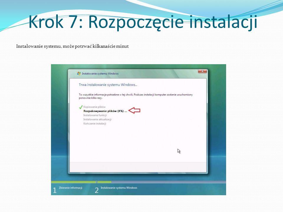 Krok 7: Rozpoczęcie instalacji