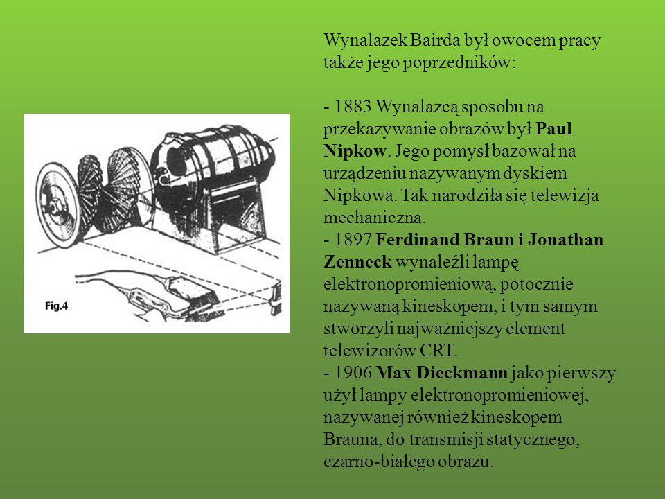 Wynalazek Bairda był owocem pracy także jego poprzedników: