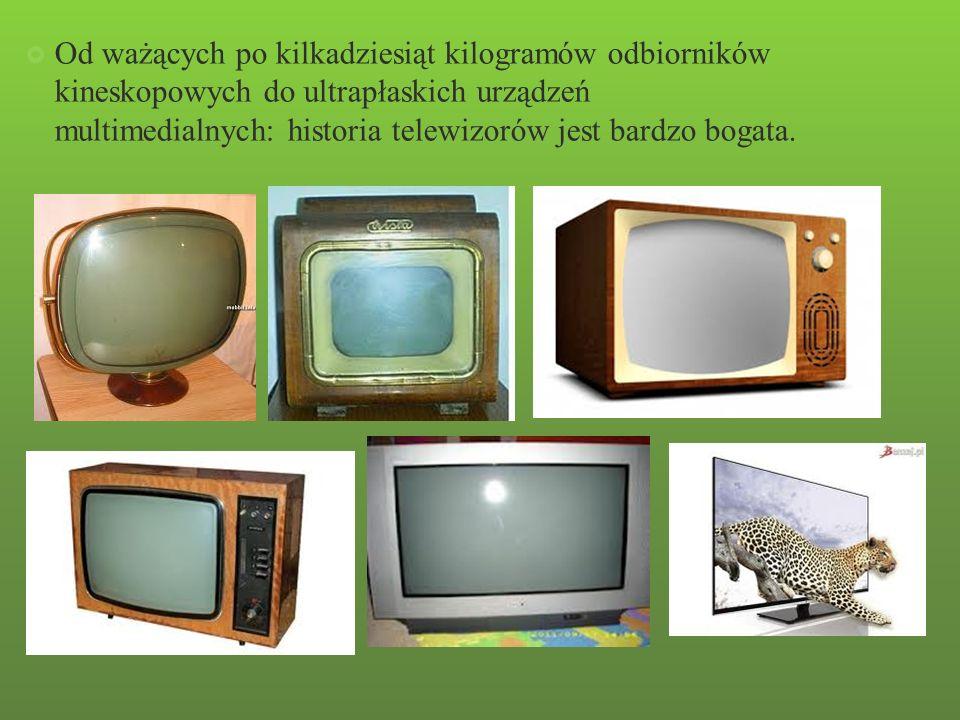 Od ważących po kilkadziesiąt kilogramów odbiorników kineskopowych do ultrapłaskich urządzeń multimedialnych: historia telewizorów jest bardzo bogata.