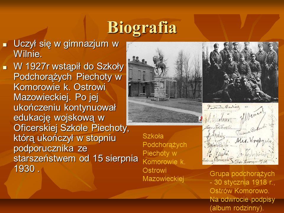 Biografia Uczył się w gimnazjum w Wilnie.