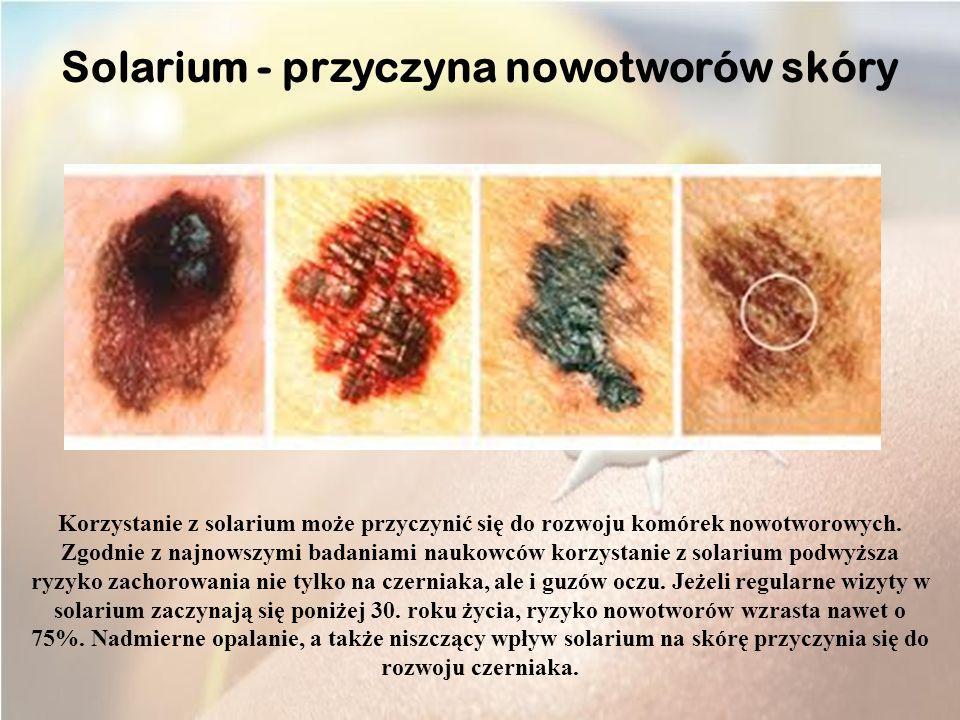 Solarium - przyczyna nowotworów skóry