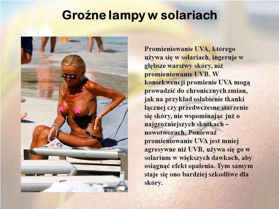 Groźne lampy w solariach