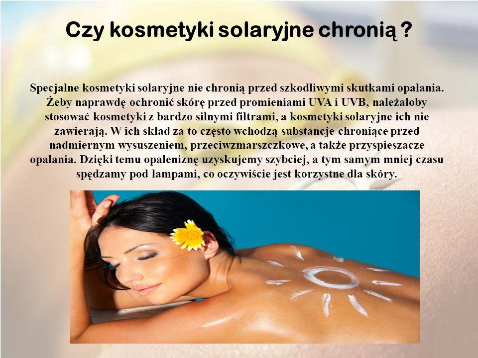 Czy kosmetyki solaryjne chronią
