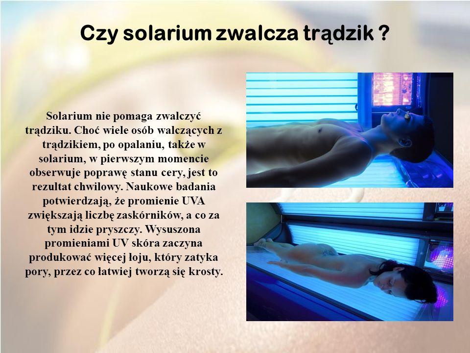 Czy solarium zwalcza trądzik