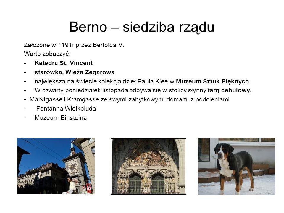 Berno – siedziba rządu Założone w 1191r przez Bertolda V.