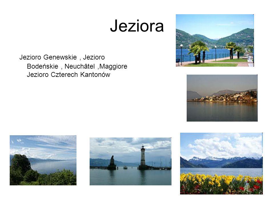 Jeziora Jezioro Genewskie , Jezioro Bodeńskie , Neuchâtel ,Maggiore Jezioro Czterech Kantonów