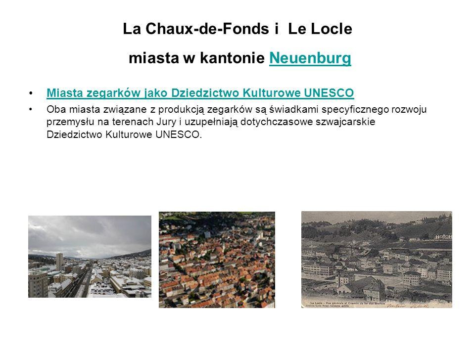 La Chaux-de-Fonds i Le Locle miasta w kantonie Neuenburg