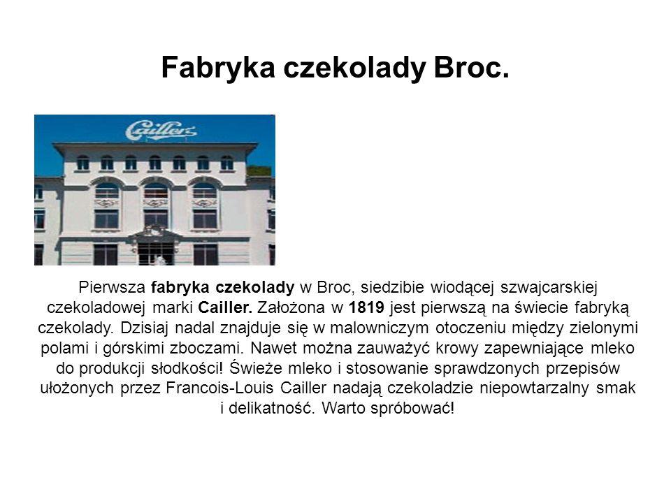 Fabryka czekolady Broc.
