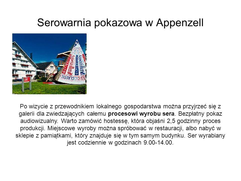 Serowarnia pokazowa w Appenzell