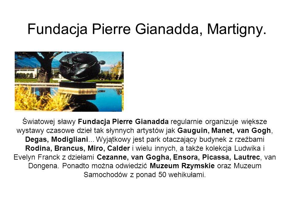 Fundacja Pierre Gianadda, Martigny.