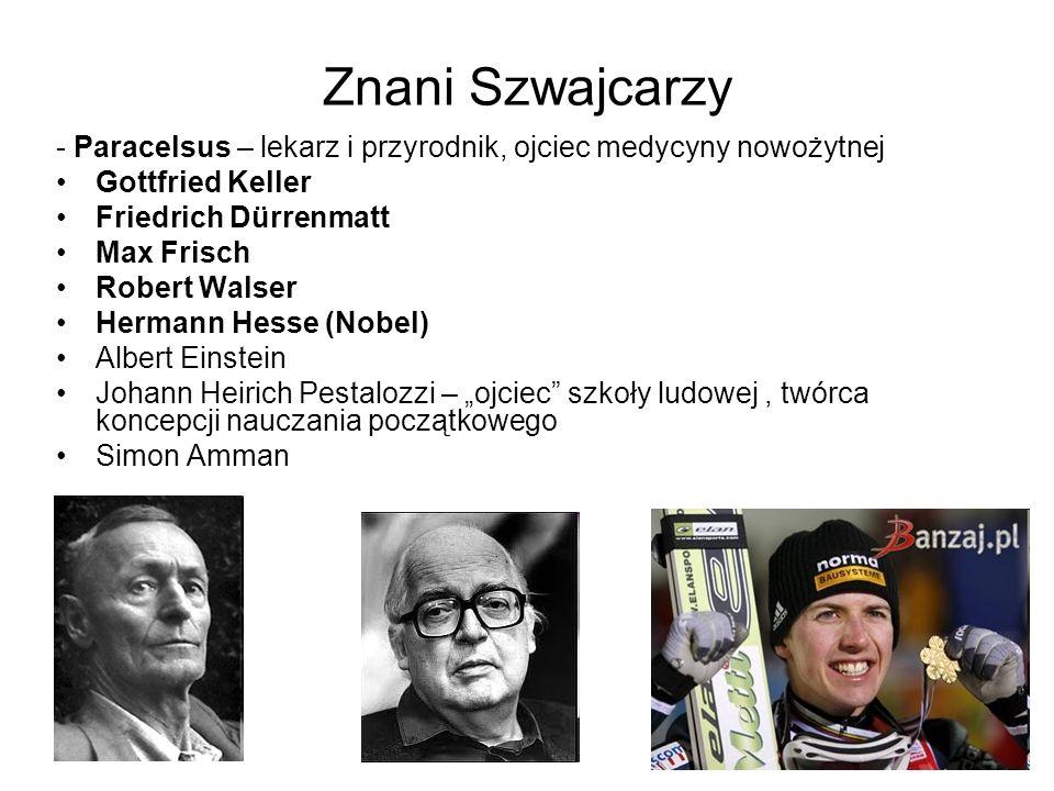 Znani Szwajcarzy - Paracelsus – lekarz i przyrodnik, ojciec medycyny nowożytnej. Gottfried Keller.