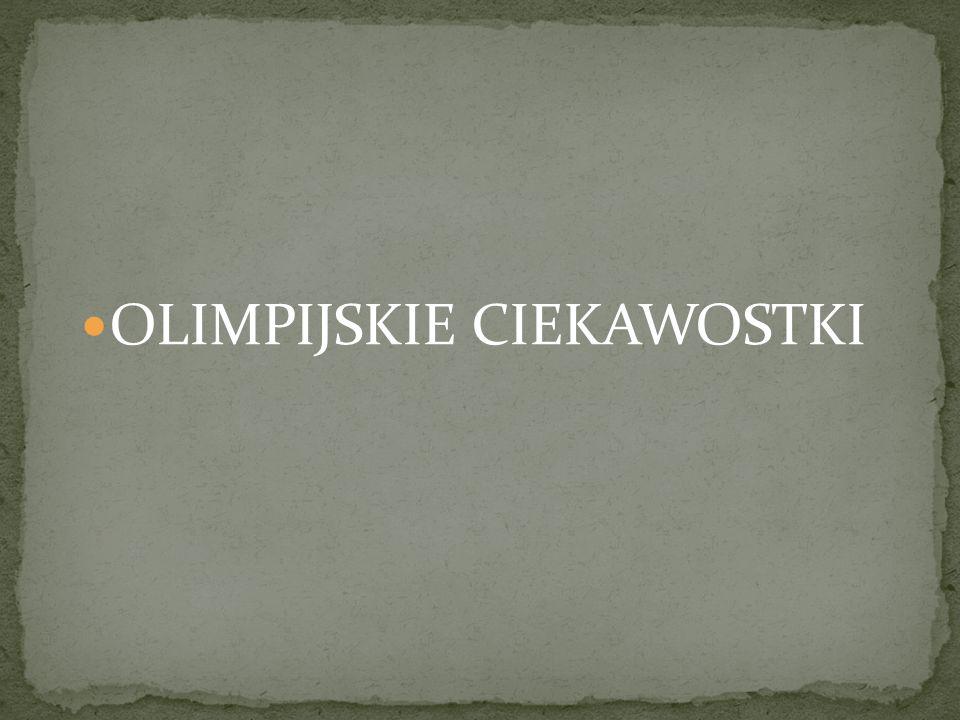 OLIMPIJSKIE CIEKAWOSTKI