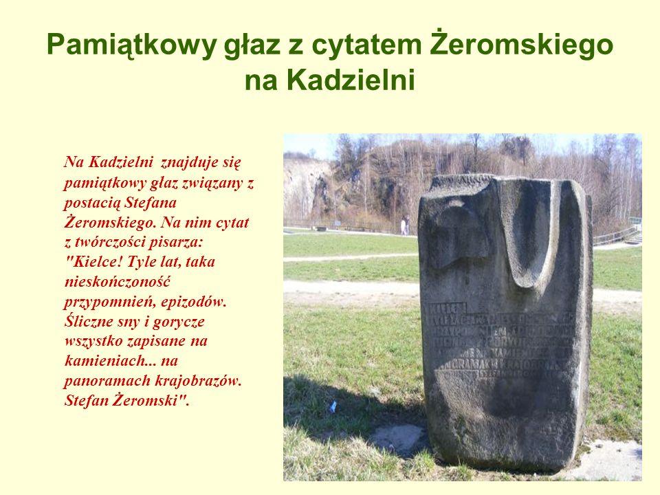Pamiątkowy głaz z cytatem Żeromskiego na Kadzielni