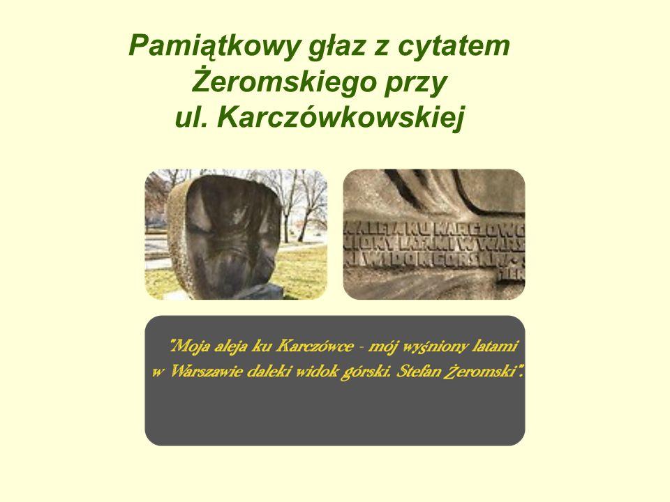 Pamiątkowy głaz z cytatem Żeromskiego przy ul. Karczówkowskiej