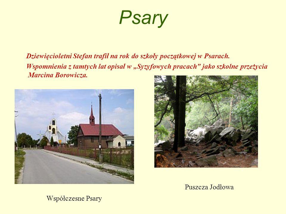 Psary Dziewięcioletni Stefan trafił na rok do szkoły początkowej w Psarach.