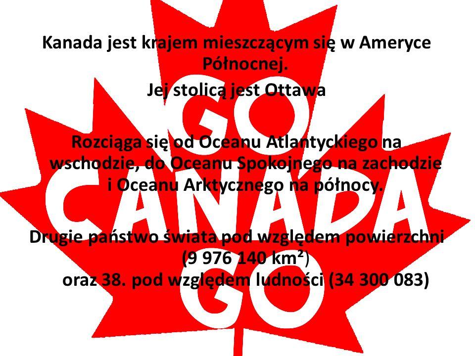 Kanada jest krajem mieszczącym się w Ameryce Północnej.