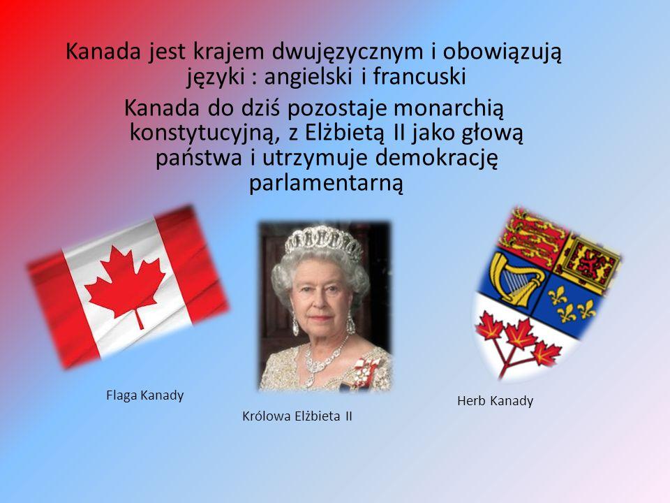 Kanada jest krajem dwujęzycznym i obowiązują języki : angielski i francuski