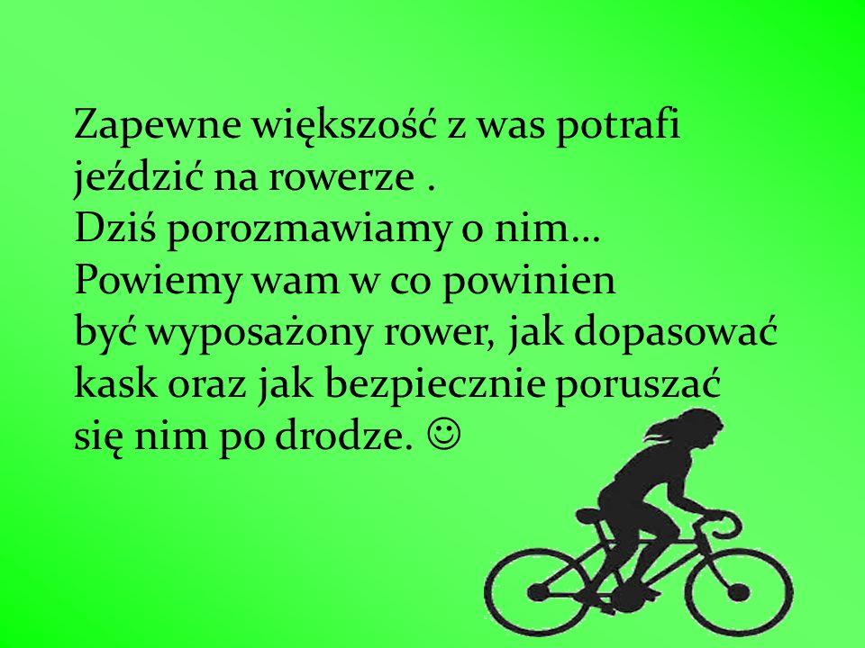 Zapewne większość z was potrafi jeździć na rowerze