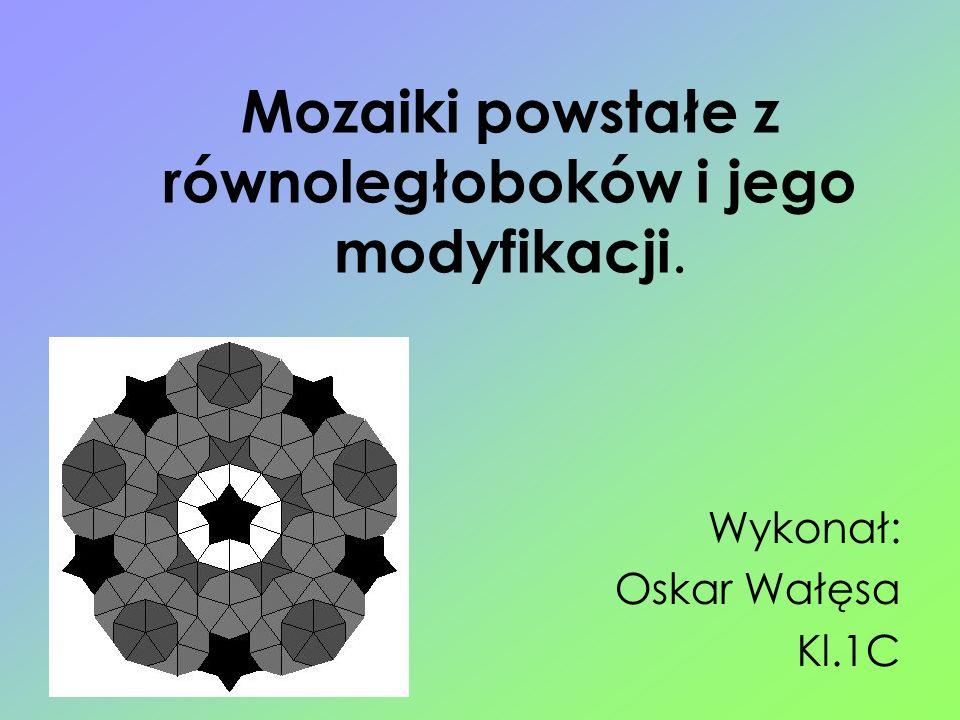 Mozaiki powstałe z równoległoboków i jego modyfikacji.