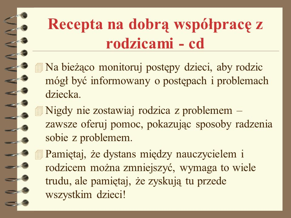 Recepta na dobrą współpracę z rodzicami - cd