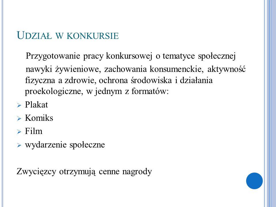 Udział w konkursie Przygotowanie pracy konkursowej o tematyce społecznej.