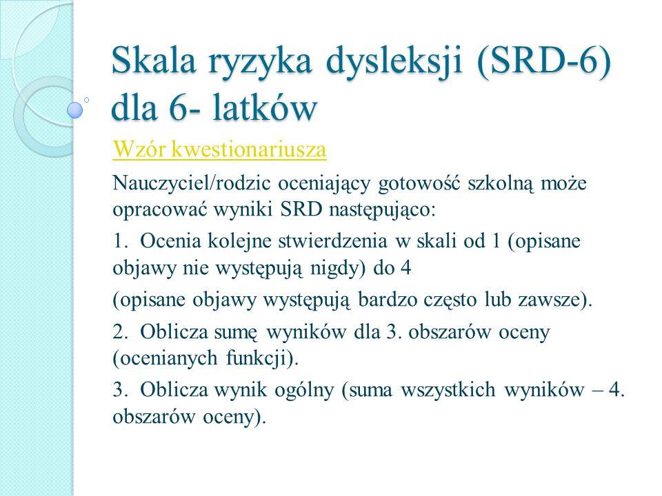 Skala ryzyka dysleksji (SRD-6) dla 6- latków