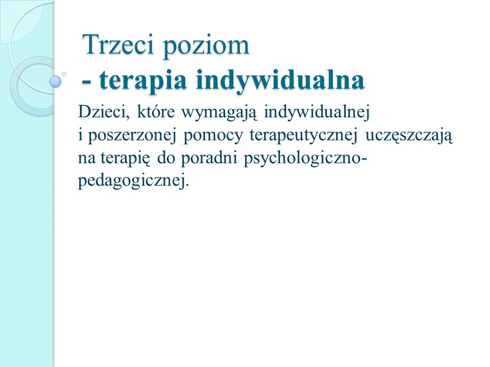 Trzeci poziom - terapia indywidualna
