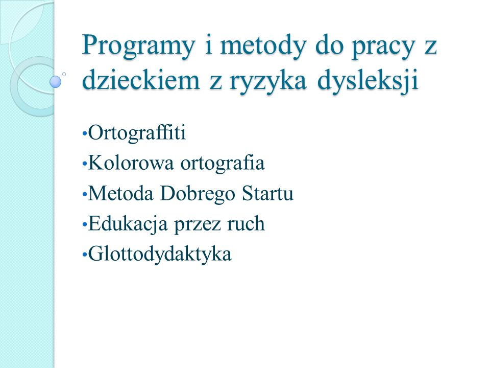 Programy i metody do pracy z dzieckiem z ryzyka dysleksji