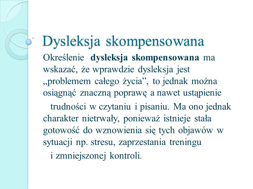 Dysleksja skompensowana