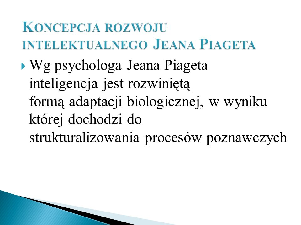 Koncepcja rozwoju intelektualnego Jeana Piageta