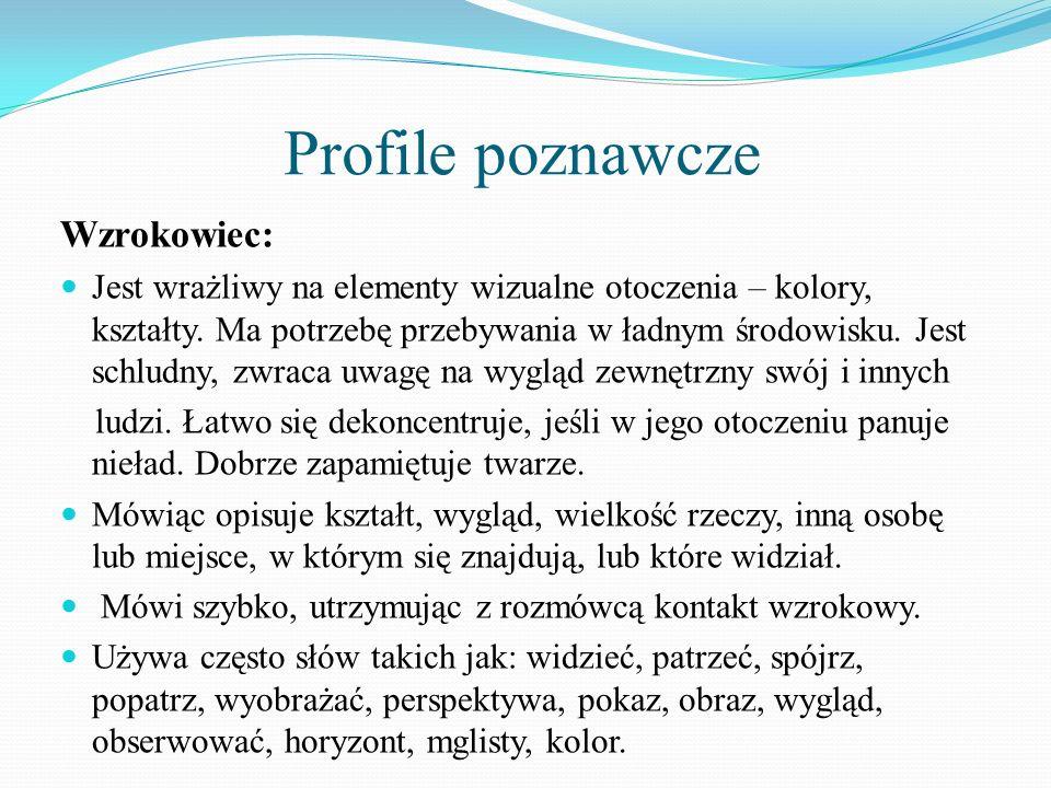 Profile poznawcze Wzrokowiec:
