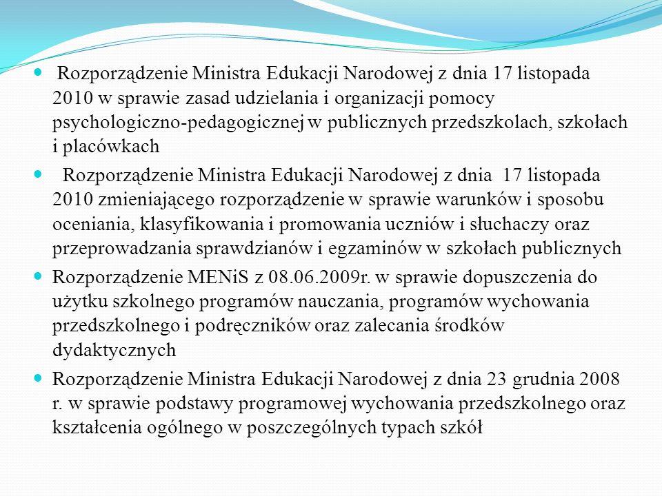 Rozporządzenie Ministra Edukacji Narodowej z dnia 17 listopada 2010 w sprawie zasad udzielania i organizacji pomocy psychologiczno-pedagogicznej w publicznych przedszkolach, szkołach i placówkach