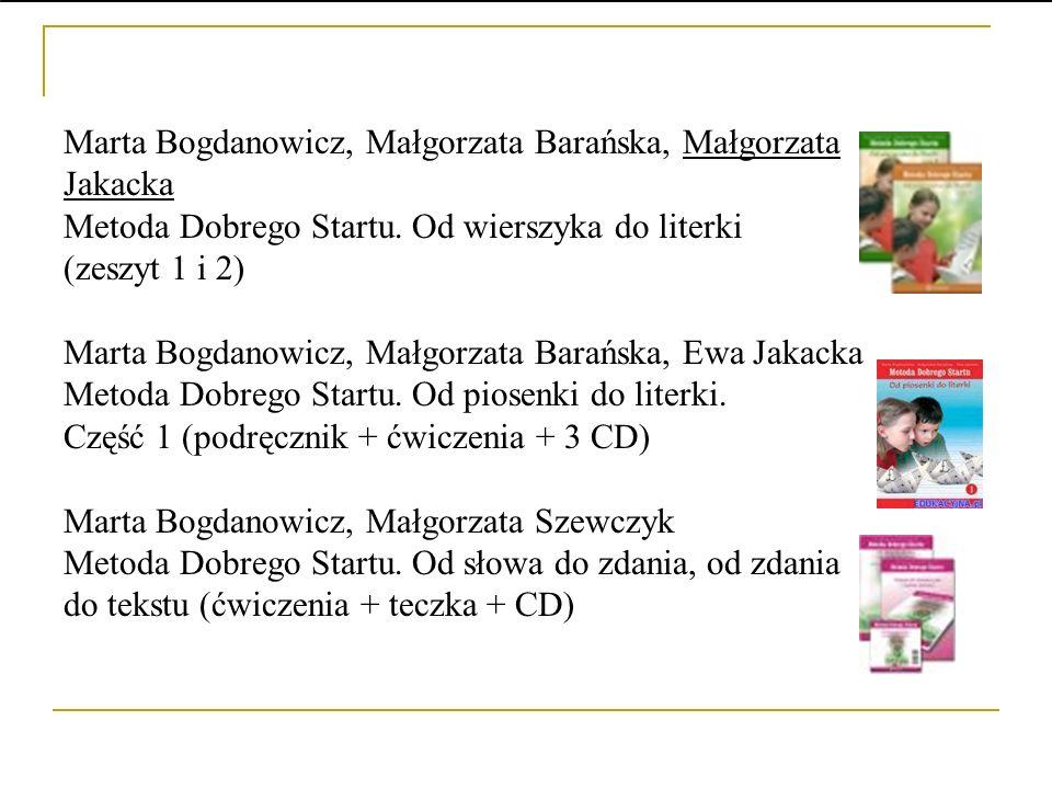Marta Bogdanowicz, Małgorzata Barańska, Małgorzata Jakacka