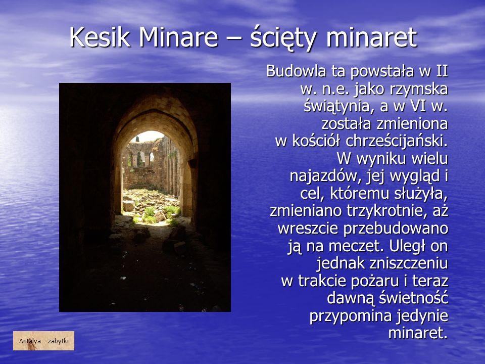 Kesik Minare – ścięty minaret
