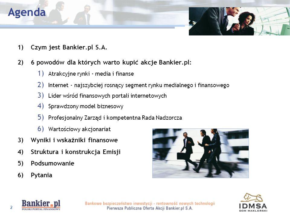 Agenda 1) Czym jest Bankier.pl S.A.