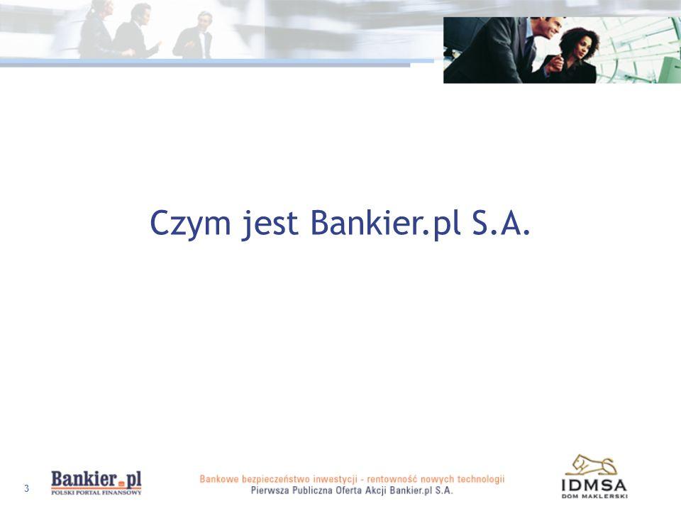 Czym jest Bankier.pl S.A.