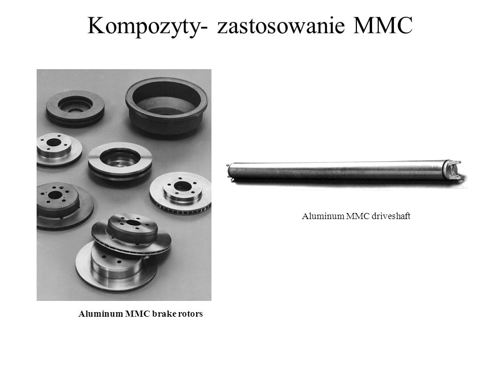 Kompozyty- zastosowanie MMC