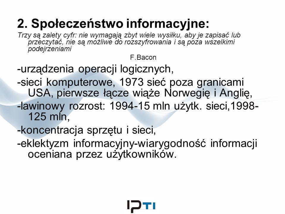 2. Społeczeństwo informacyjne: