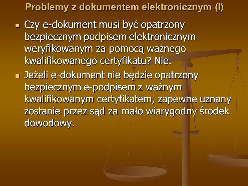 Problemy z dokumentem elektronicznym (I)